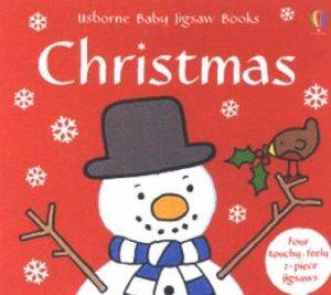 Usborne Baby Jigsaw Book: Christmas by Fiona Watt & Rachel Wells