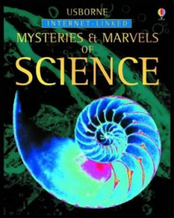 Mysteries & Marvels Of Science by Clarke, Howell & Khan