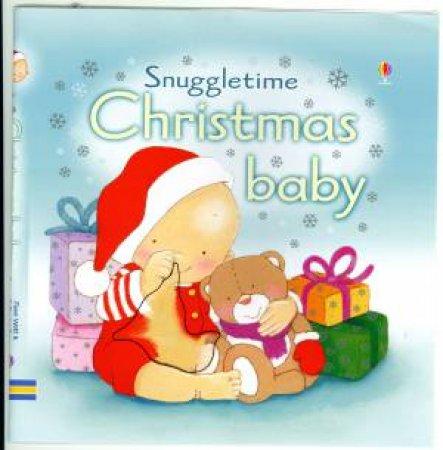 Snuggletime: Christmas Baby by Fiona Watt