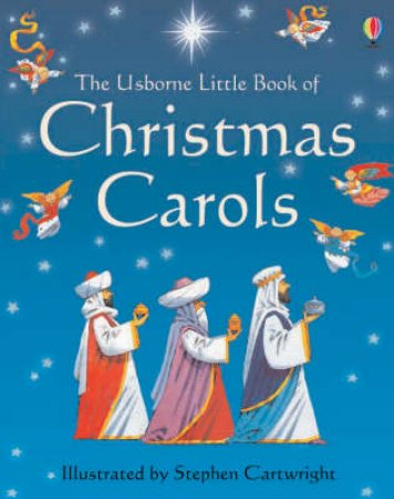 The Little Book Of Christmas Carols by Stephen Cartwright (Ill)
