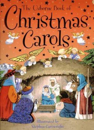 The Usborne Book Of Christmas Carols by Anthony Marks