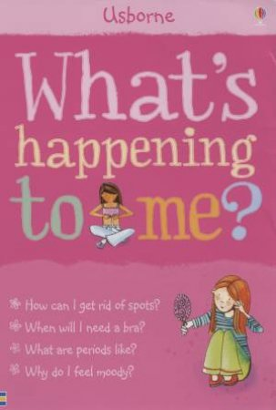 Usborne Facts Of Life: What's Happening To Me? -  Girl by Various