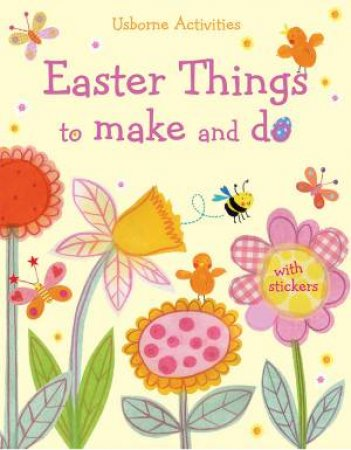 Easter Things To Make And Do by Various