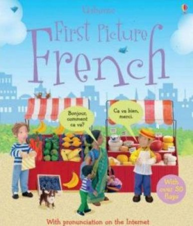 Usborne Flap Books: First Picture French by Felicity Brooks