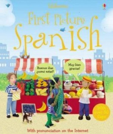 Usborne Flap Books: First Picture Spanish by Felicity Brooks