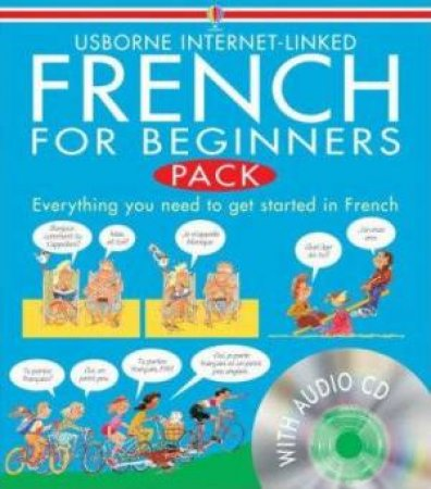 Usborne Internet-Linked: French For Beginners - Book & CD by Angela Wilkes