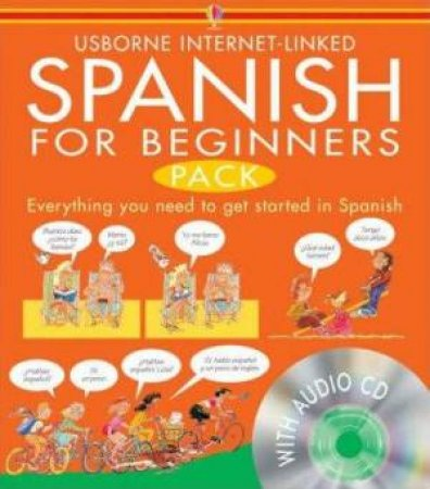 Usborne Internet-Linked: Spanish For Beginners - Book & CD by Angela Wilkes