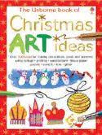 Christmas Art Ideas: Mini Edition by Various