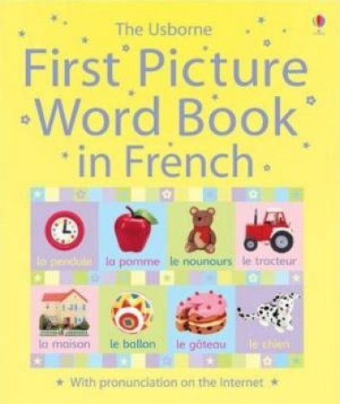 First Picture Word Book In French by Jo Litchfield (Ill)
