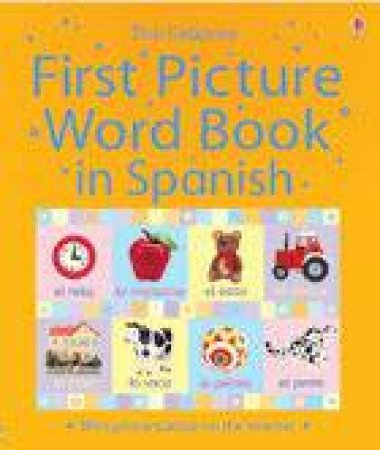 First Picture Word Book In Spanish by Jo Litchfield (Ill)