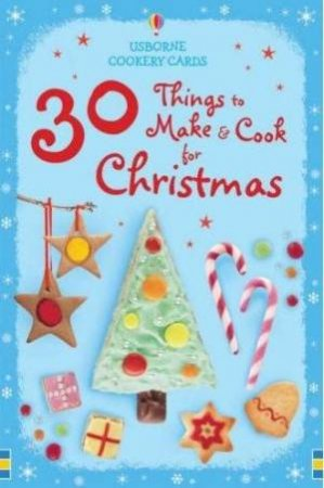 30 Things To Make And Cook For Christmas by Fred Aalen