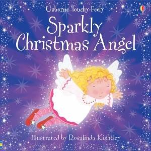 Usborne Touchy Feely: Sparkly Christmas Angel by Fiona Watt