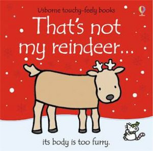 That's Not My Reindeer... by Fiona Watt & Rachel Wells