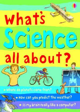 What's Science All About? by Various