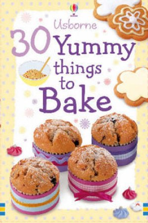 30 Things To Bake by Fiona Patchett