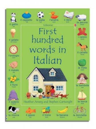 First 100 Words In Italian by Mairi MacKinnon