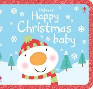 Usborne Cloth Books: Happy Christmas Baby by Fiona Watt