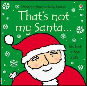 That's Not My Santa... by Fiona Watt & Rachel Wells