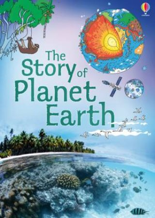 The Story of Planet Earth by Louie Stowell