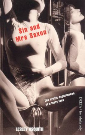 Sin And Mrs Saxon by Lesley Asquith