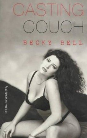 The Casting Couch by Becky Bell