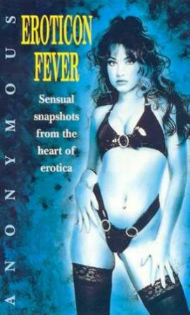 Eroticon Fever by Anonymous