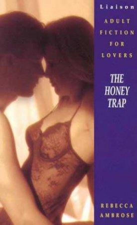 The Honey Trap by Rebecca Ambrose