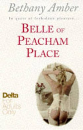 Belle Of Peacham Place by Bethany Amber