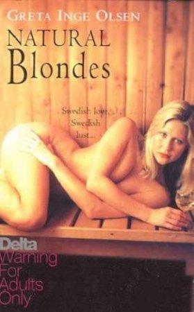 Natural Blondes by Greta Inge Olsen