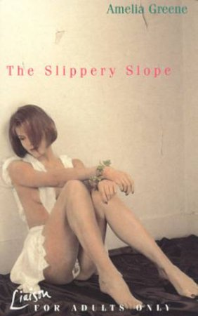 The Slippery Slope by Amelia Greene