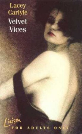 Velvet Vices by Lacey Carlyle