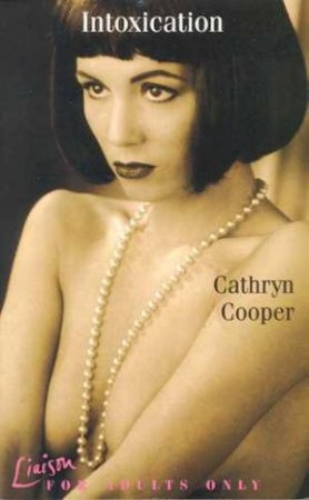 Intoxication by Cathryn Cooper