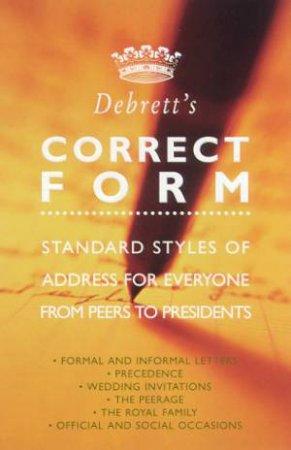 Debrett's Correct Form by Various