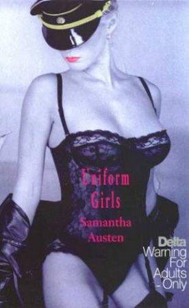 Uniform Girls by Samantha Austen