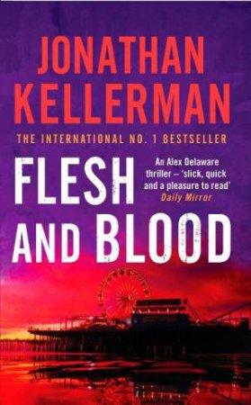 An Alex Delaware Novel: Flesh And Blood