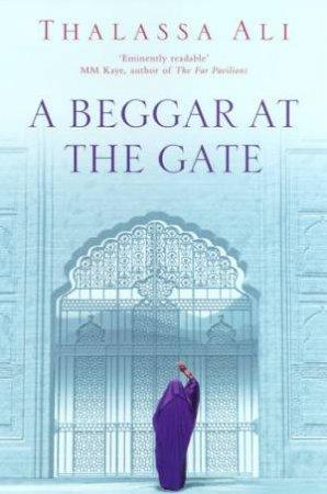 A Beggar At The Gate by Thalassa Ali