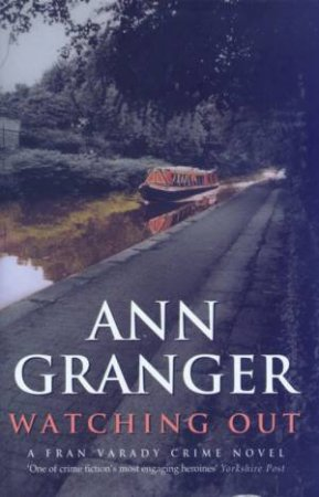 Watching Out by Ann Granger