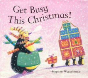 Get Busy This Christmas by Waterhouse Stephen