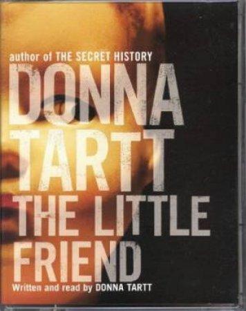 The Little Friend - Cassette by Donna Tartt
