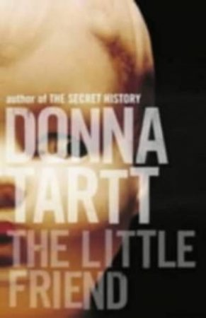 The Little Friend - CD by Donna Tartt