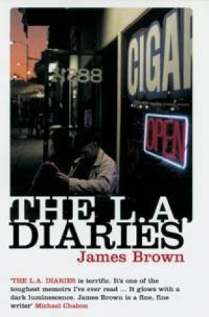 The LA Diaries by James Brown