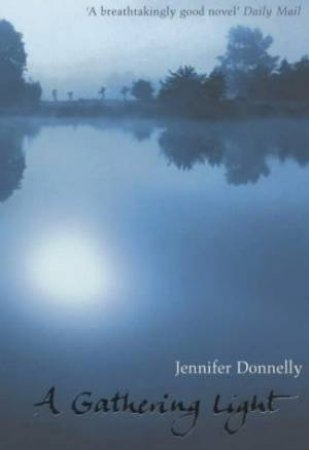 A Gathering Light - CD by Jennifer Donnelly