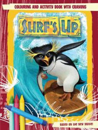 Surf's Up: Colouring and Activity Book with Crayons by Author Provided No