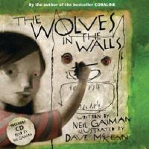 The Wolves In The Walls - Book & CD