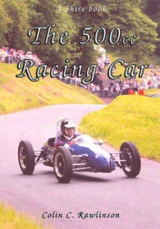 500cc Racing Car by Colin C. Rawlinson