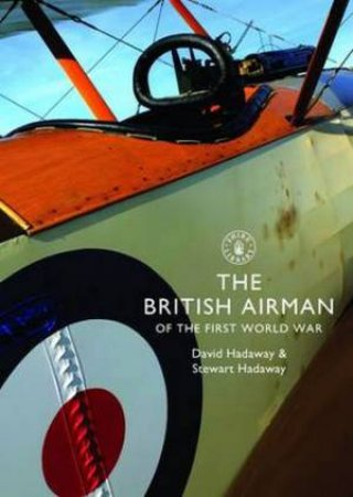 The British Airman of the First World War