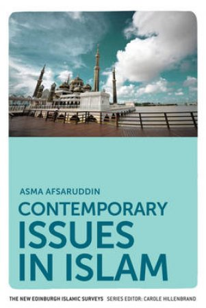 Contemporary Issues in Islam by Asma Afsaruddin