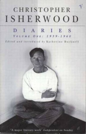 Diaries: Volume One: 1939-1960 by Christopher Isherwood
