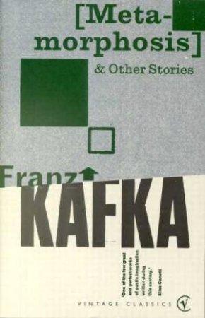 Metamorphosis & Other Stories by Franz Kafka