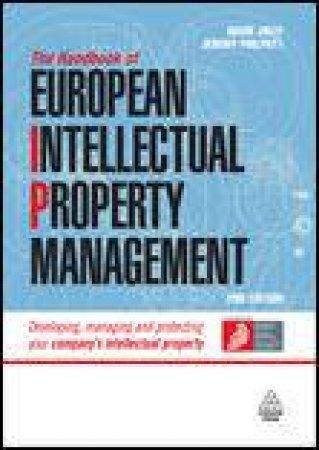 Handbook of European Intellectual Property Management, 2nd Ed by Adam Jolly